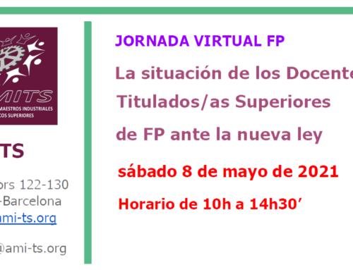 JORNADA VIRTUAL FP: La situación de los Docentes Titulados/as Superiores de FP ante la nueva ley